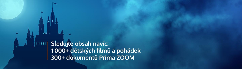 Sledujte obsah navíc: 1000+ dětských filmů a pohádek 300+ dokumentů Prima ZOOM